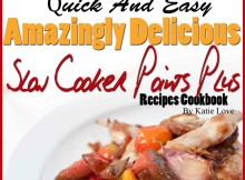 FREE Weight Watchers 2015 Quick & Easy Amazingly Delicious Slow Cooker Points + Recipes eCookbook! ($7.88 Value)